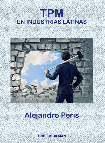 TPM en industrias latinas. Una utopía posible
