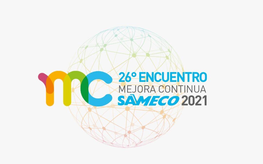 Cómo será el 26º Encuentro de Mejora Continua SAMECO 2021